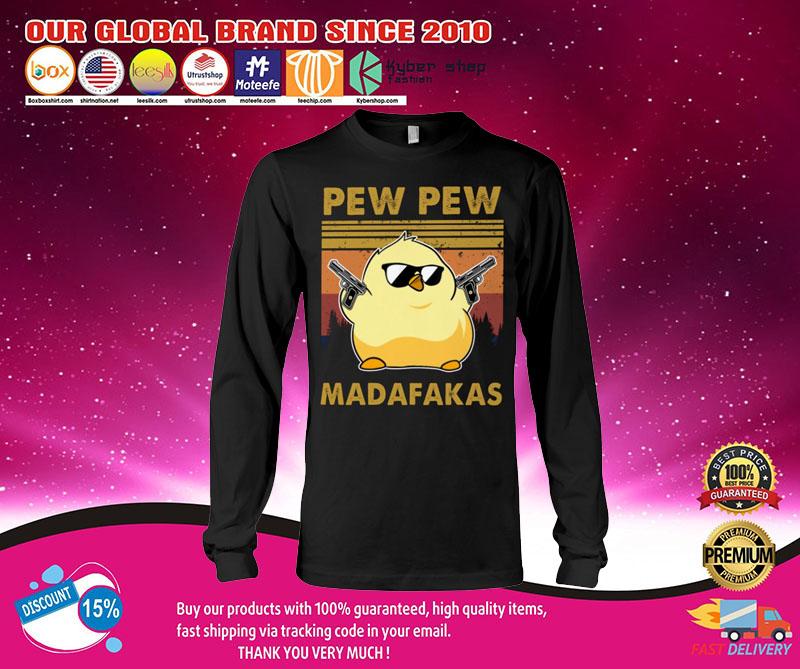Chicken Pew pew madafakas shirt 7