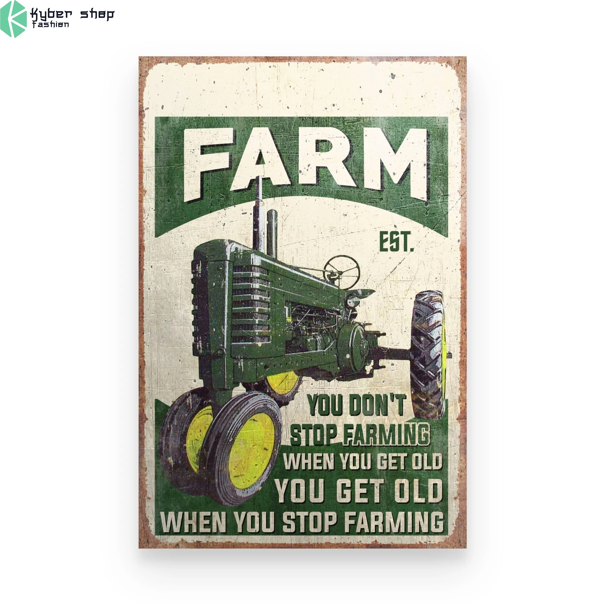 Farm tractor you dont stop farming when you get old custom name poster 9