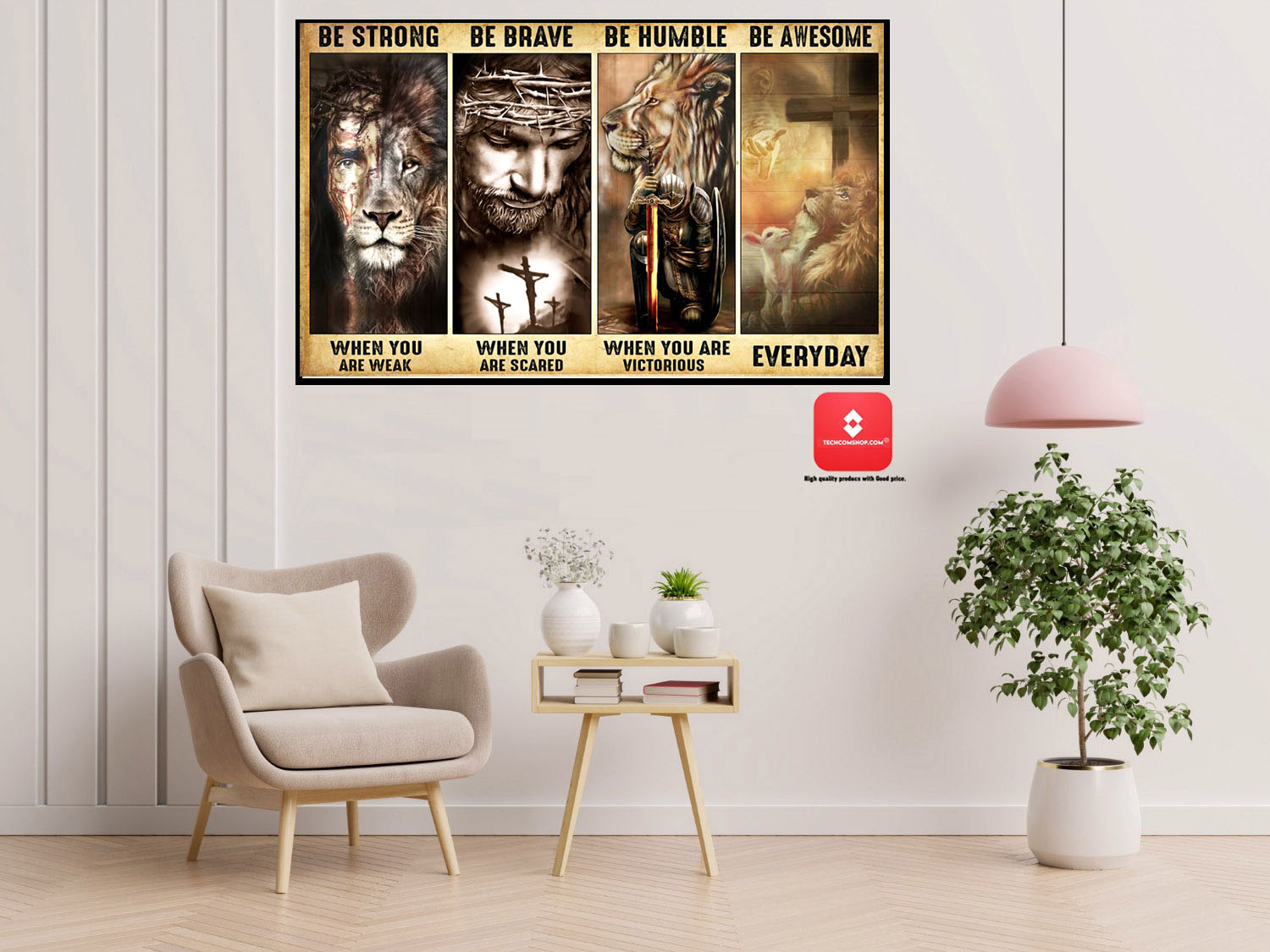God Lamb Lion be strong be brave be humble be awesome poster 7