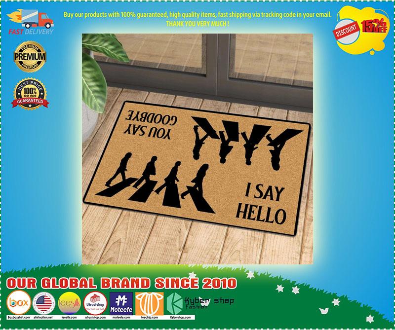 I say hello you say goodbye doormat 11