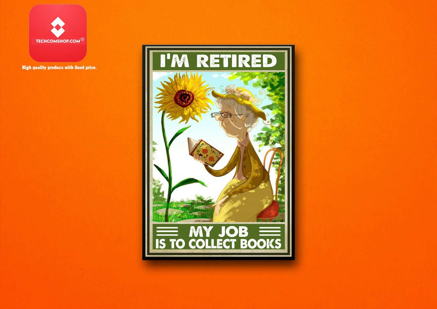 I'm retired my job is to collect books poster 8