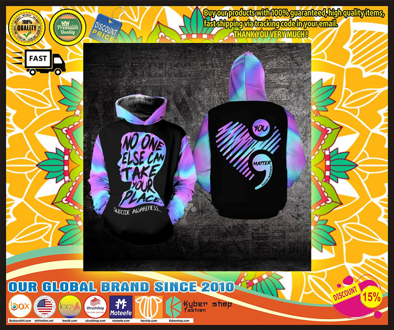 No one else can take your place suicide awareness 3D hoodie 11