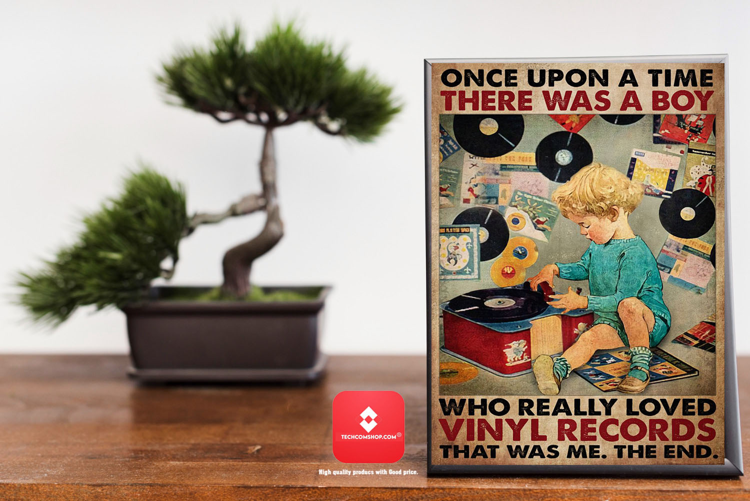 Once upon a time there was a boy who really loved vinyl records poster 7