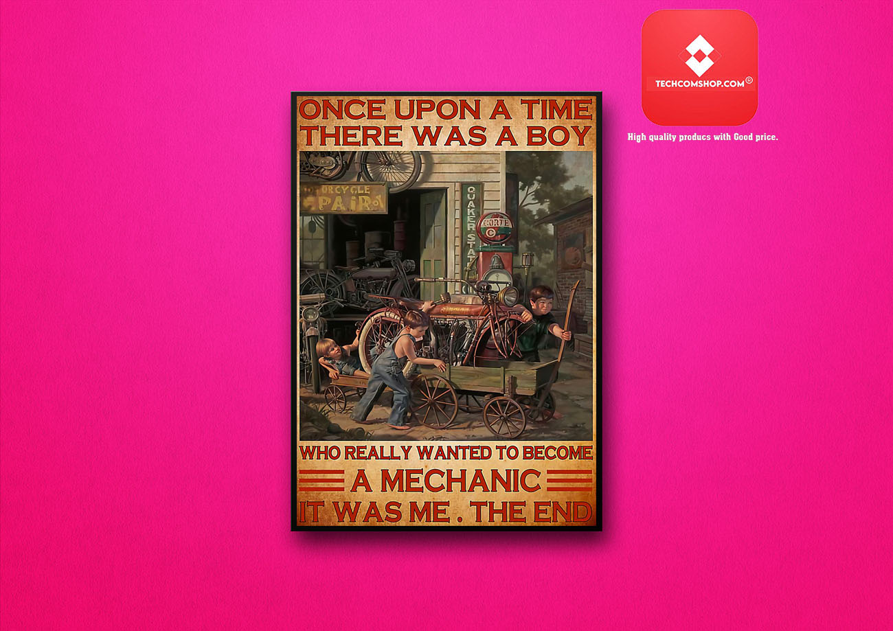 Once upon a time there was a boy who really wanted to become a mechanic poster 6