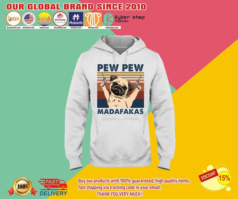 Pug Pew pew madafakas shirt 8