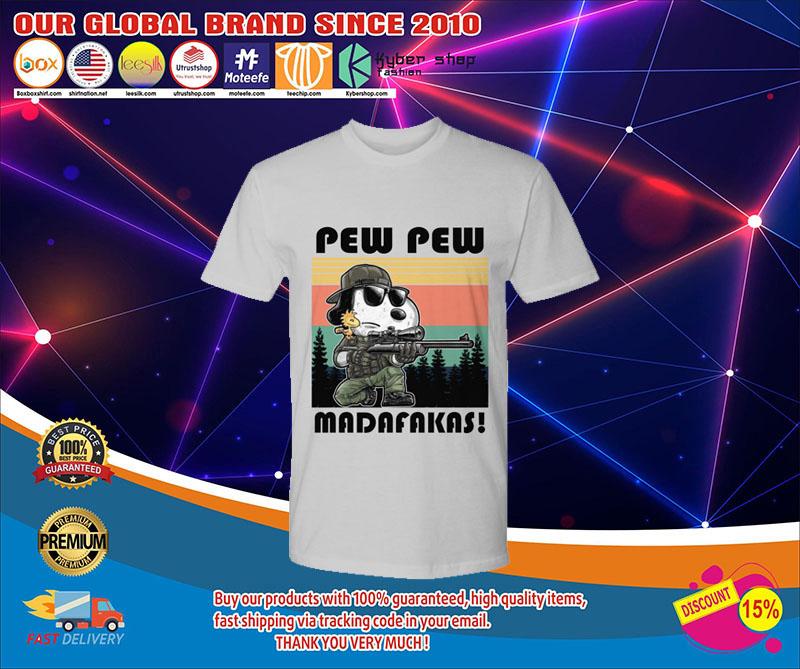 Snoopy pew pew madafakas shirt 9