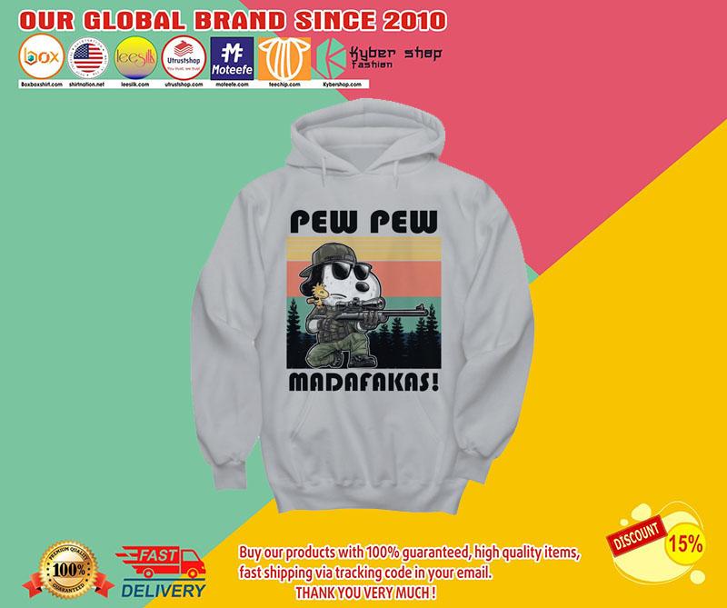Snoopy pew pew madafakas shirt 8