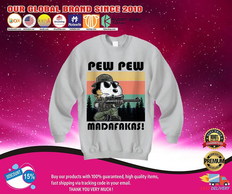 Snoopy pew pew madafakas shirt 7