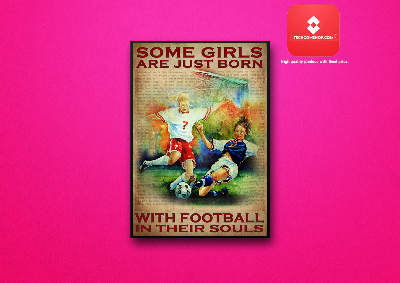 Some girls are just born with football in their souls poster 8