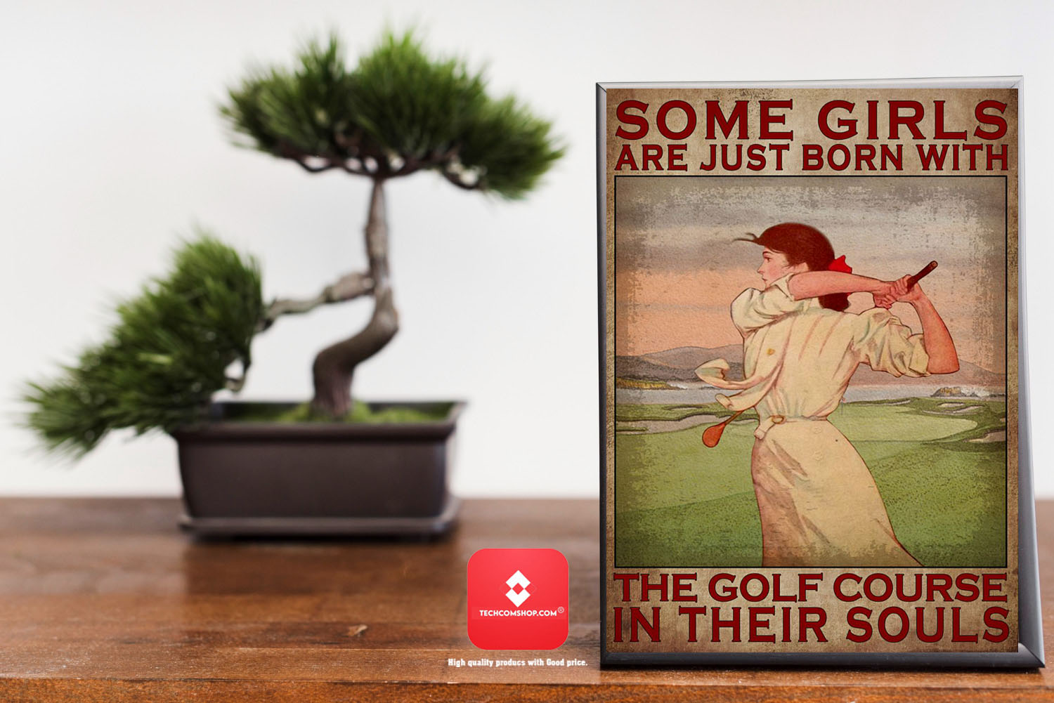 Some girls are just born with the golf course in their souls poster 7