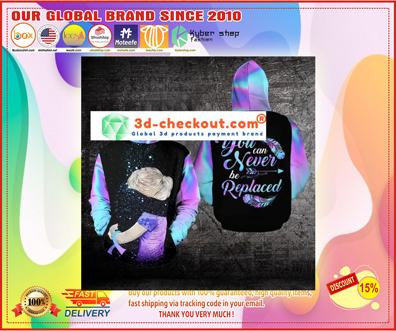 Suicide Prevention Awareness You can never be replaced 3D hoodie 11