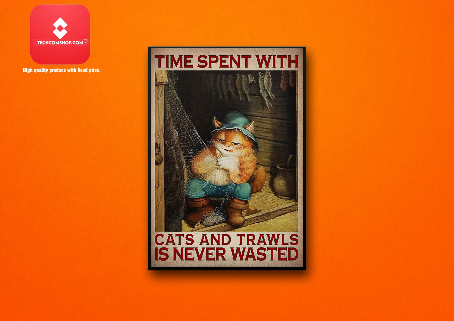 Time spent with cats and trawls is never wasted poster 8