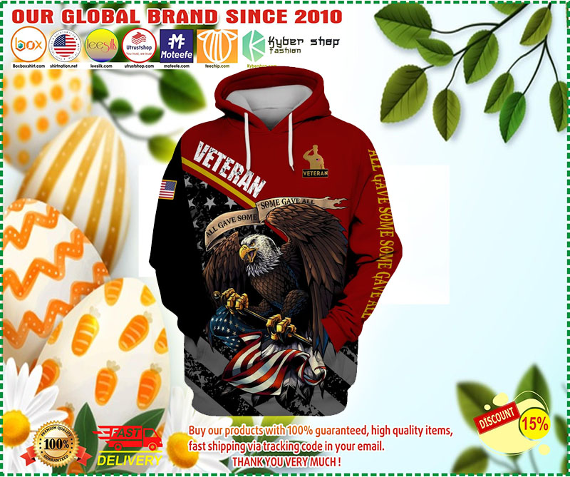 Veteran eagle American flag all game some gave all 3D hoodie 9