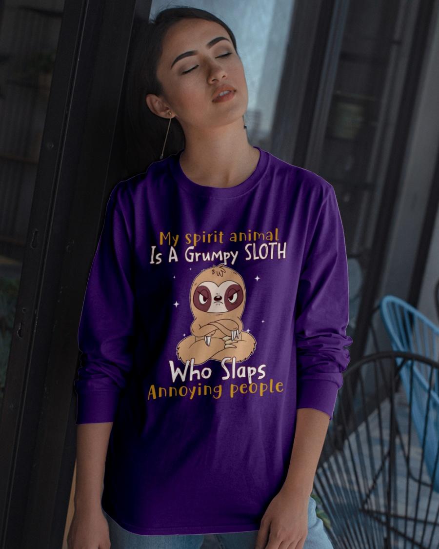 Sloth My spirit animal is a grumpy Sloth who slaps annoying people Shirt 12