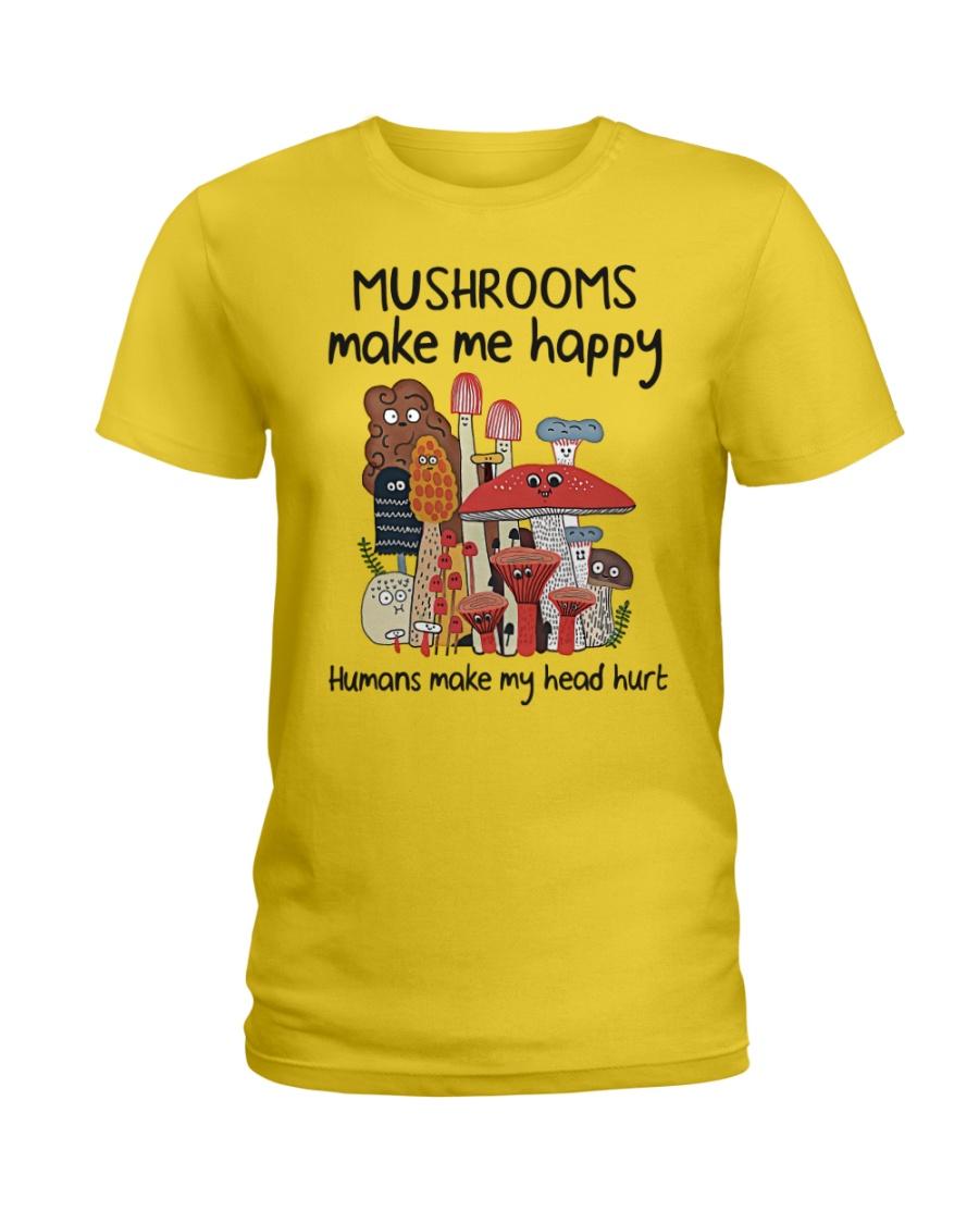 Mushrooms make me happy humans make my head hurt Shirt 13