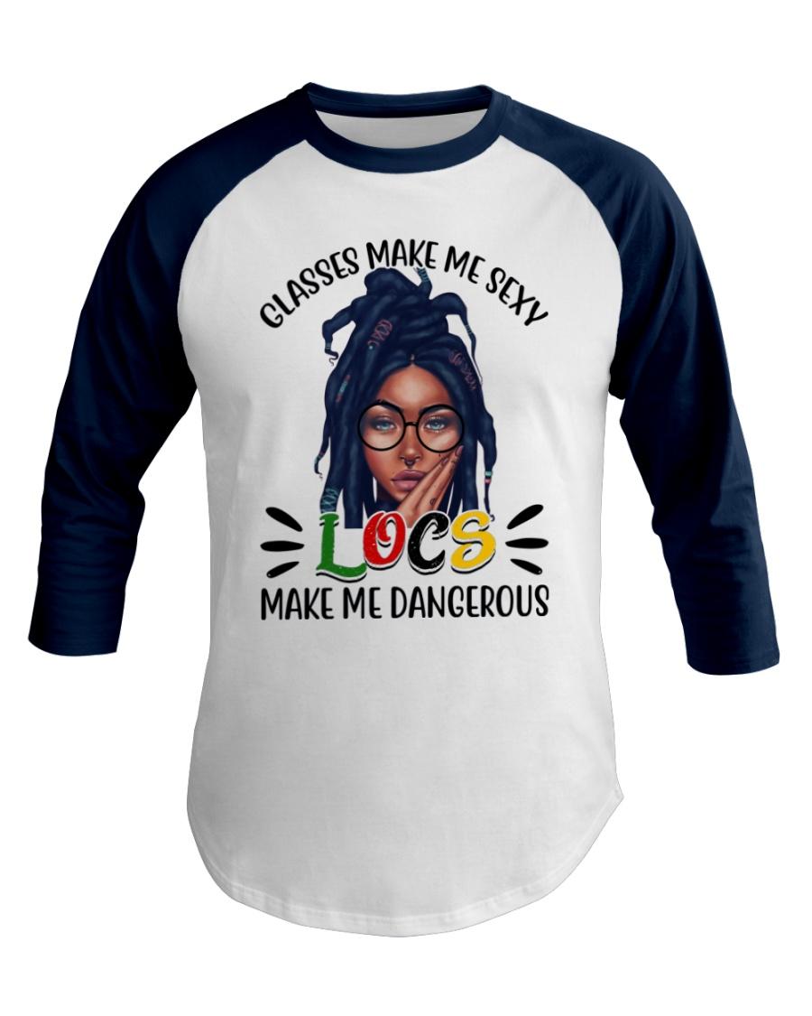 Glasses make me sexy locs make me dangerous Shirt 13