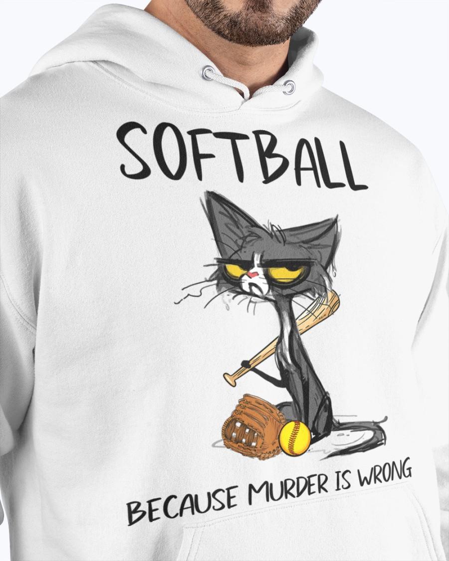 Cat Softball because murder is wrong Shirt 10