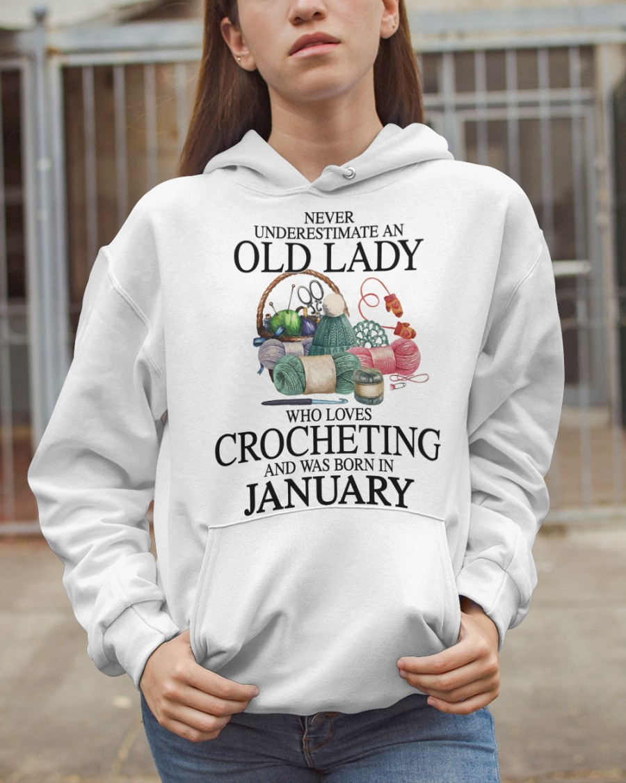 Never Underestimate an old lady who loves crocheting and was born in january Shirt 8