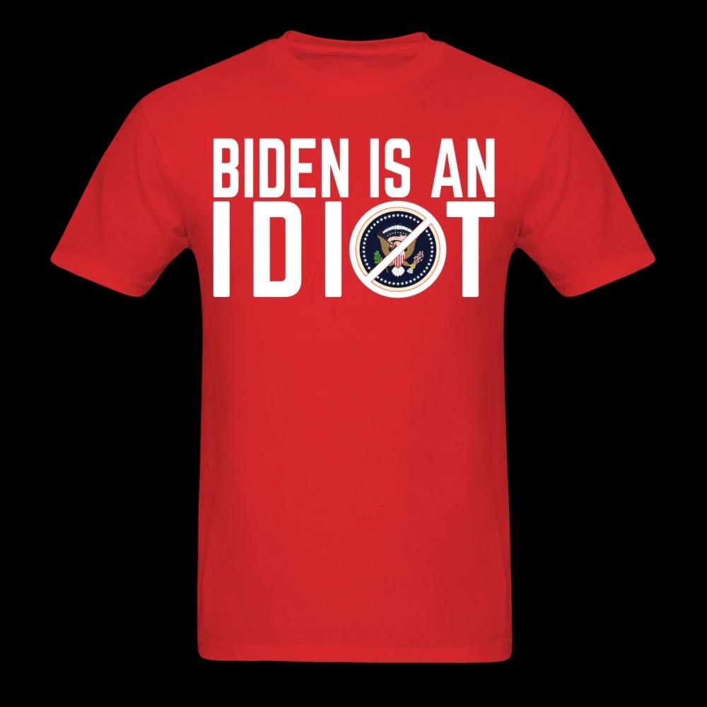 Biden is an IDIOT Shirt 11