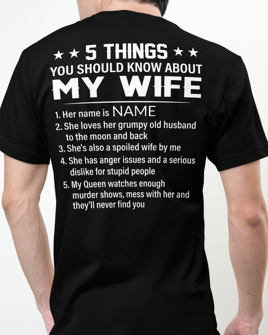 5 Things You Should Know About My Wife Shirt 13