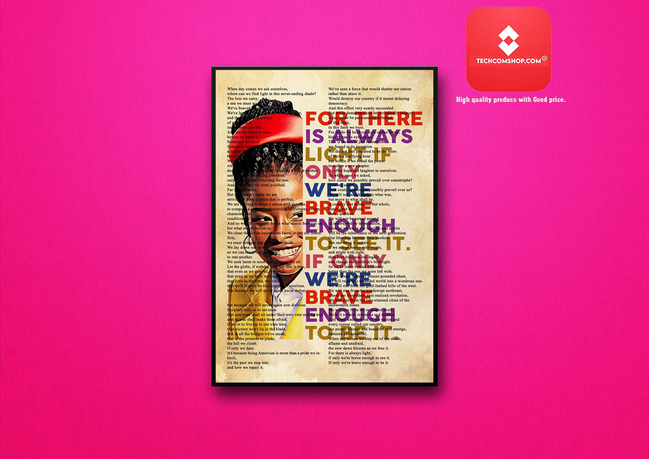 Amanda Gorman for there is always light if only we're brave enough poster 8