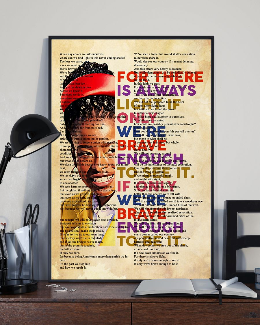 Amanda Gorman for there is always light if only we're brave enough poster 12