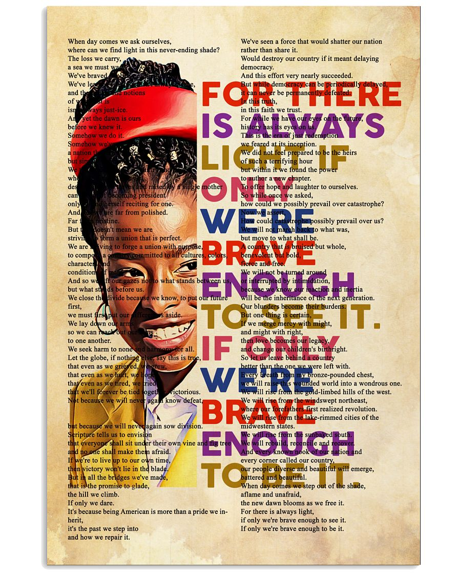 Amanda Gorman for there is always light if only we're brave enough poster 10