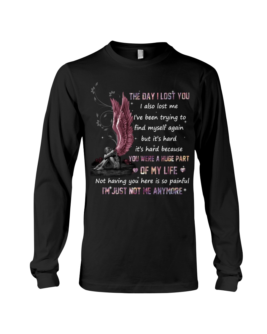Angel The Day I Lost You Were A Huge Part Of My Life Im Just Not Me Anymore Shirt 10