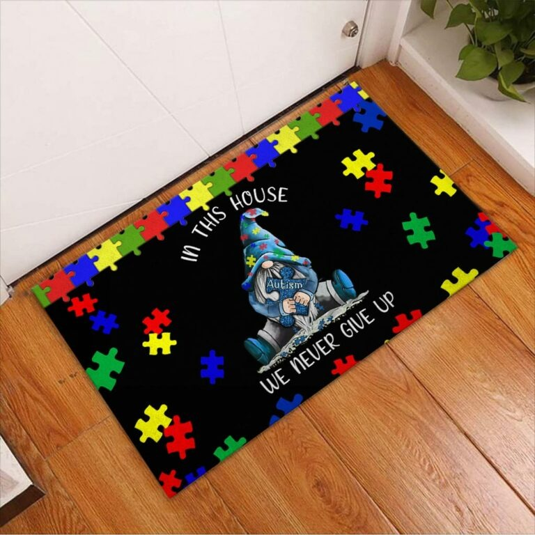 Autism Awareness Gnomes In this house we never give up doormat 8