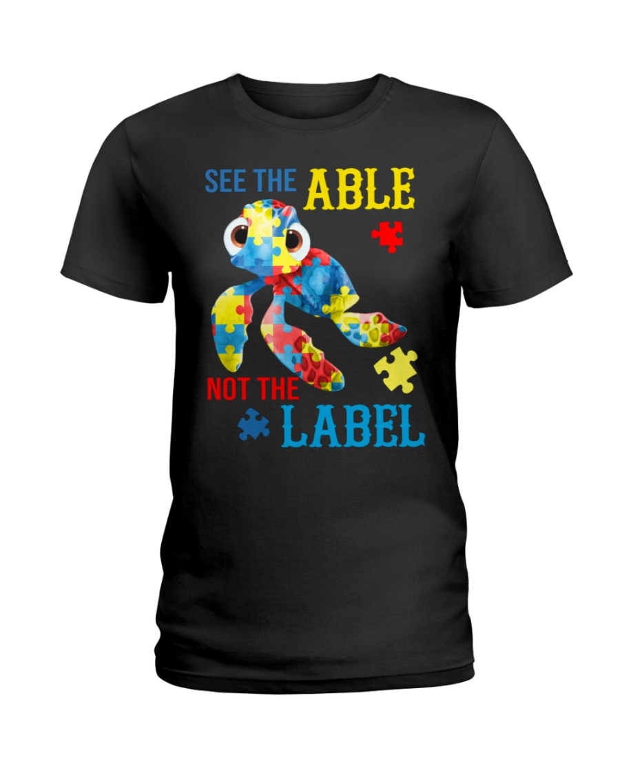 Autism Turtle See The Able Not The Label Shirt 11