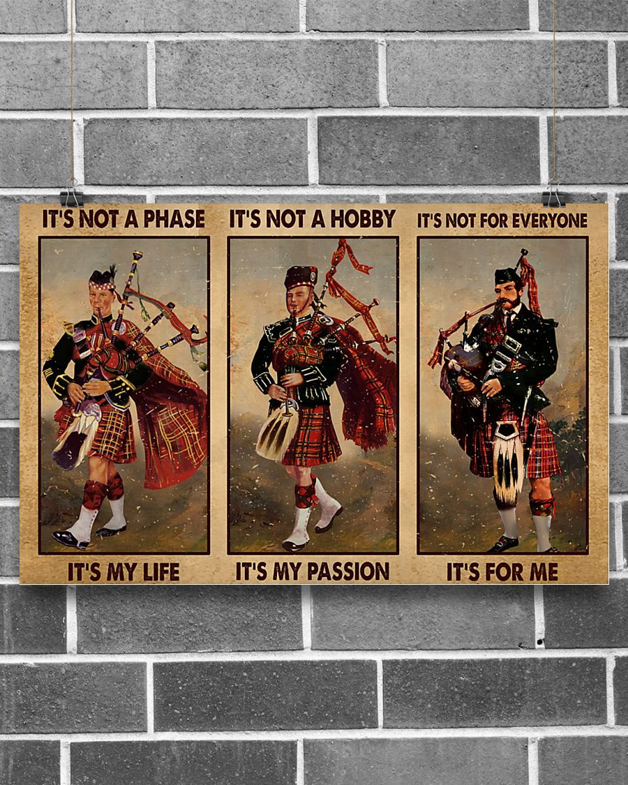 Bagpipes it's not a phase it's my life poster 12