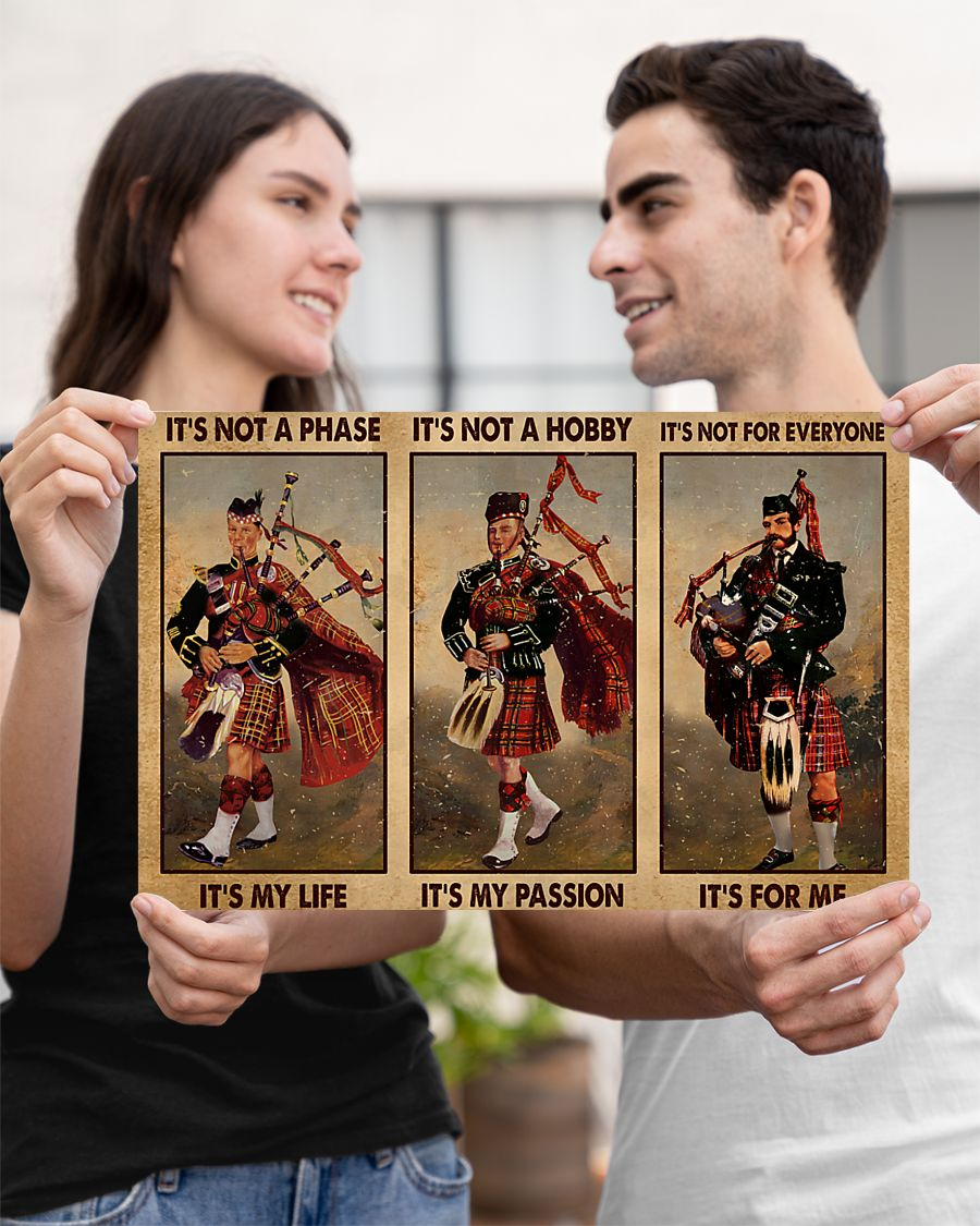 Bagpipes it's not a phase it's my life poster 10