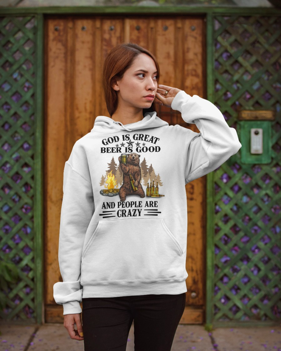 Bear God Is Great Beer Is Good And People Are Crazy Shirt 11