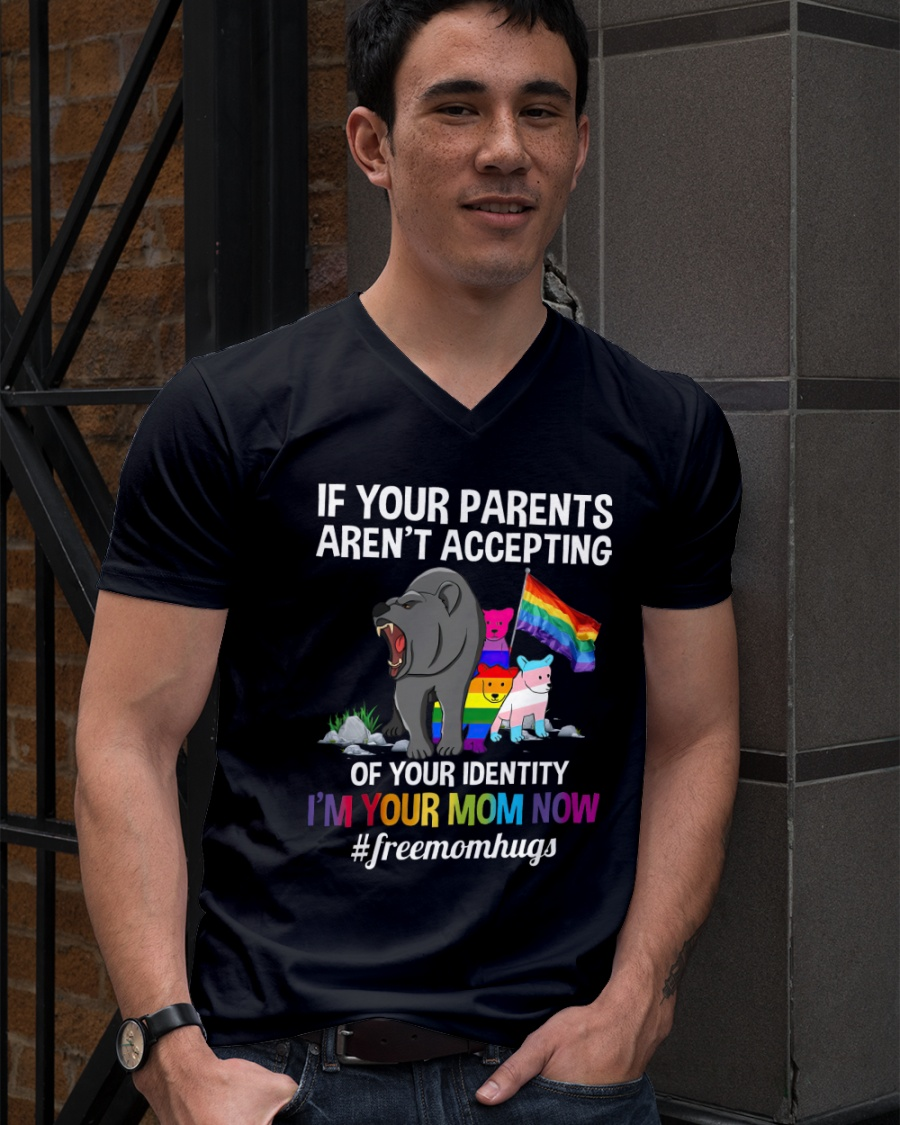 Bear if Your Parents aren't Accepting of Your Identity Shirt 11