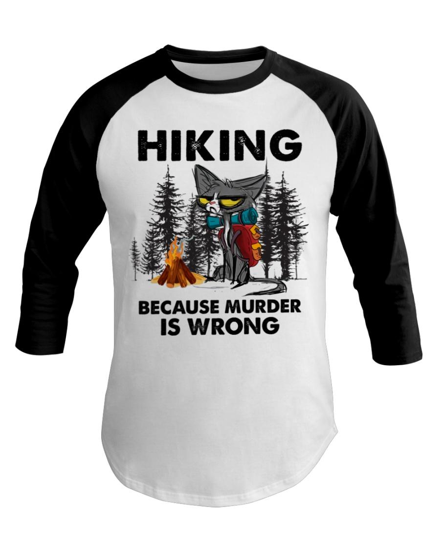 Cat Hiking Because Murder Is Wrong Shirt 13