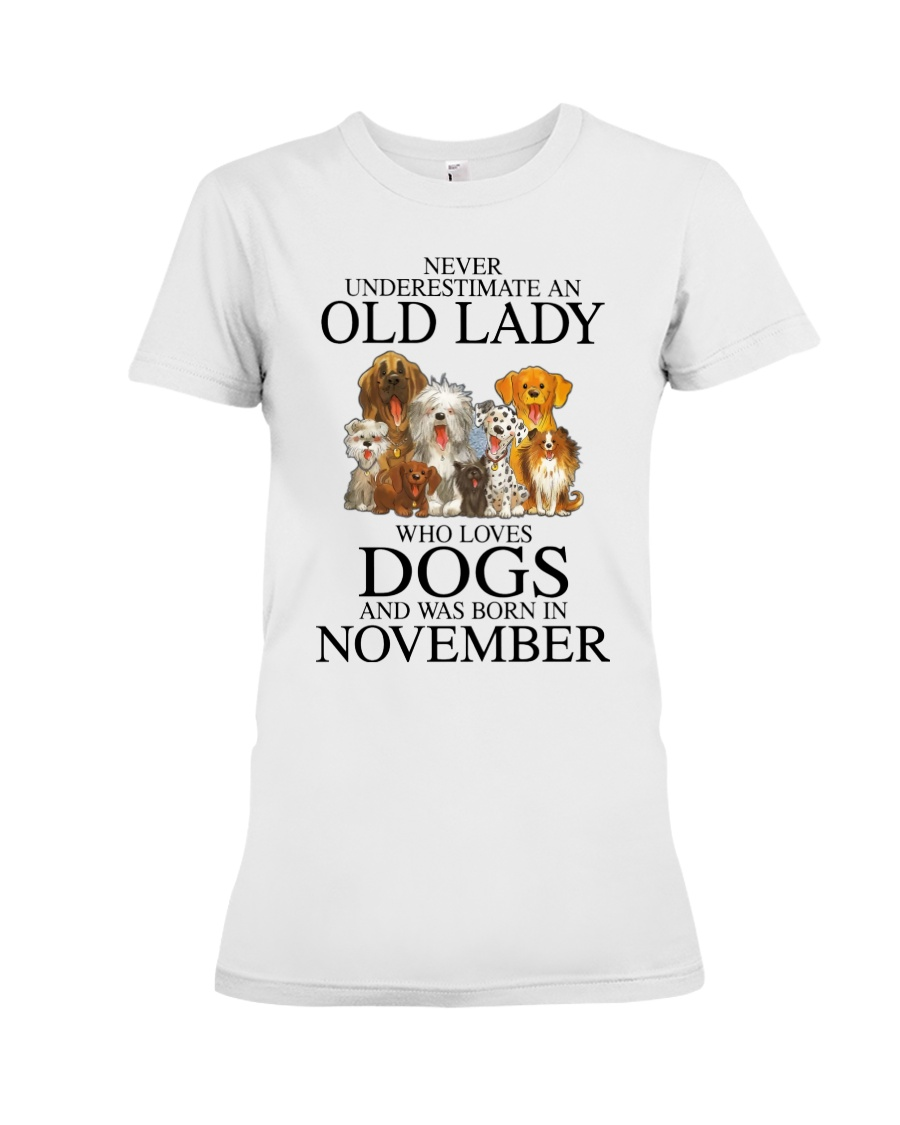 Dog Never Underestimate An Old Lady Who Loves November Shirt 10