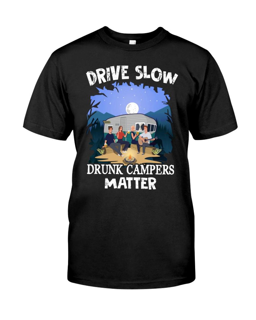 Drive Slow Drunk Campers Matter Shirt 11