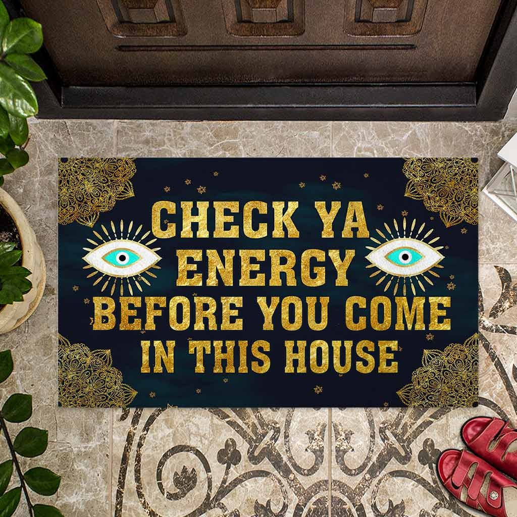 Evil eyes Check ya energy before you come in this house doormat 9