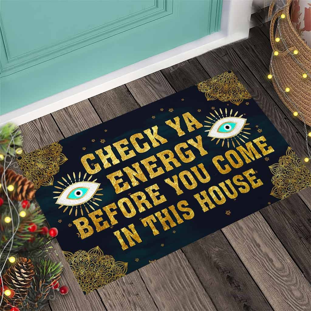 Evil eyes Check ya energy before you come in this house doormat 11