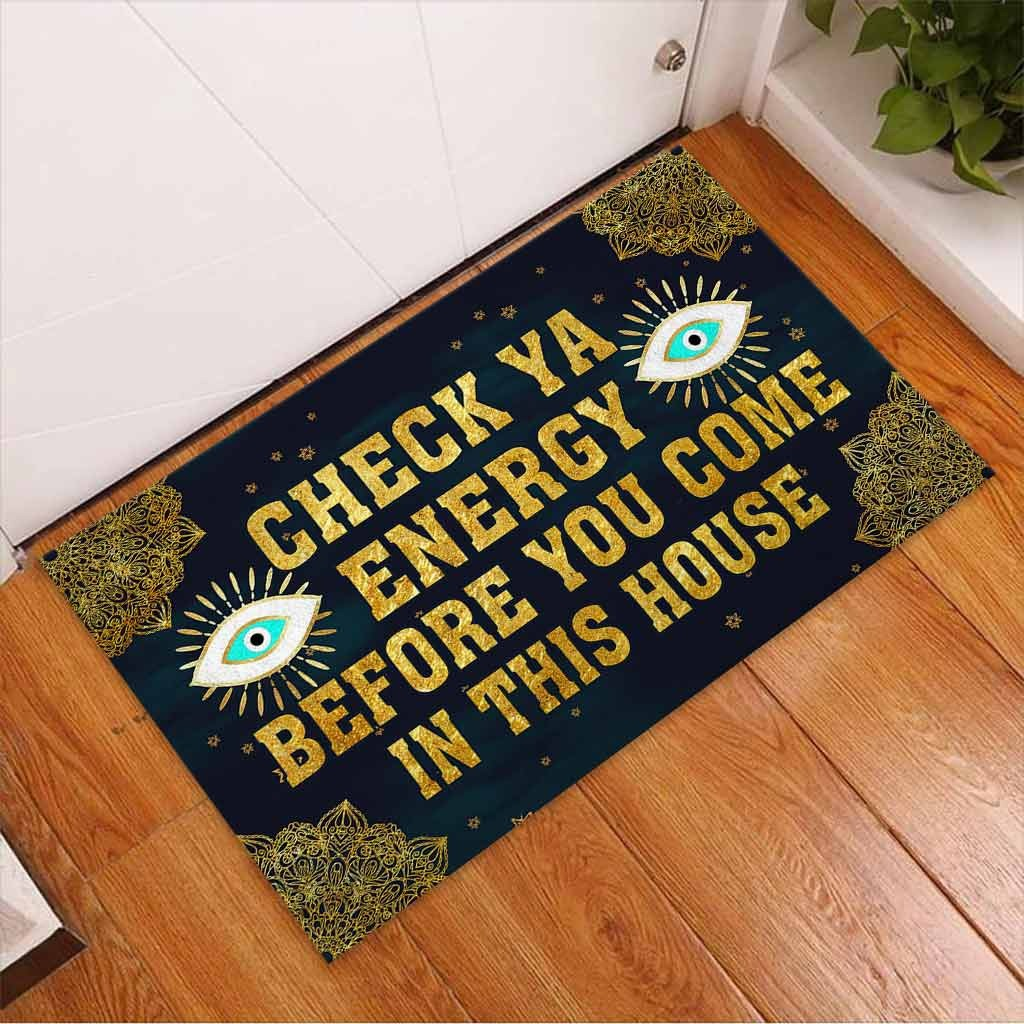 Evil eyes Check ya energy before you come in this house doormat 10