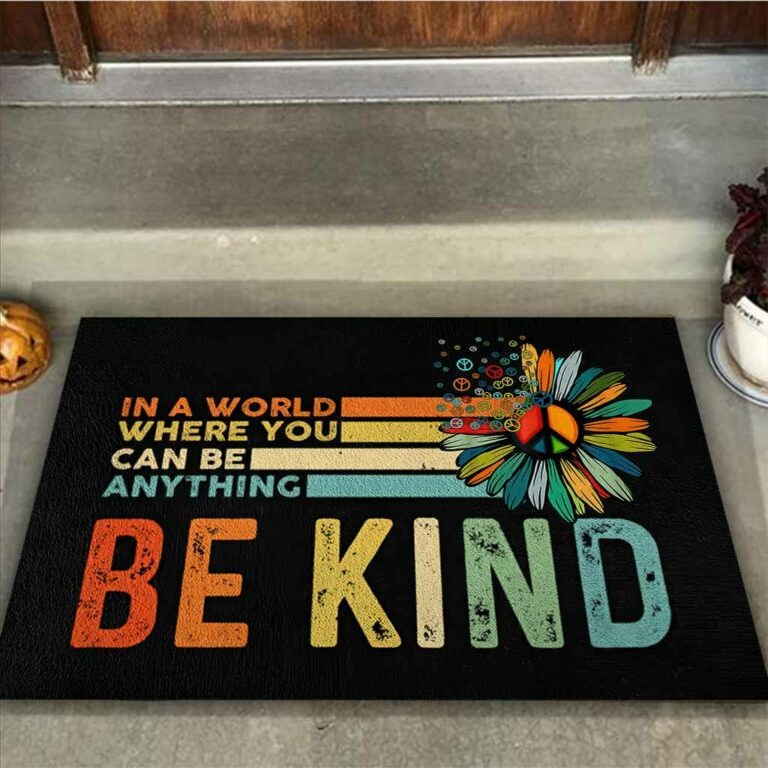 Hippie In a world where you can be anything be kind doormat 8