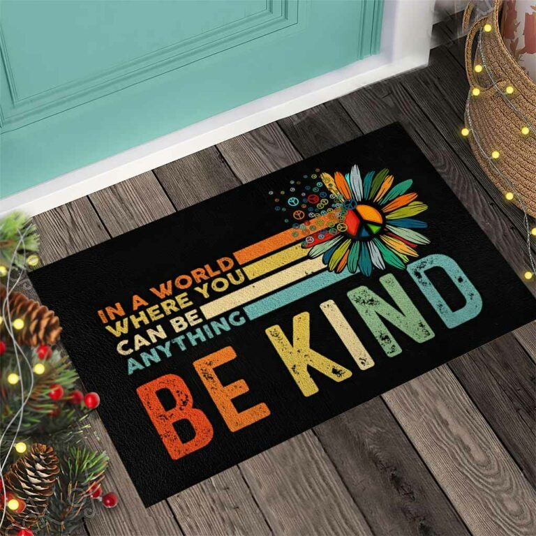 Hippie In a world where you can be anything be kind doormat 7