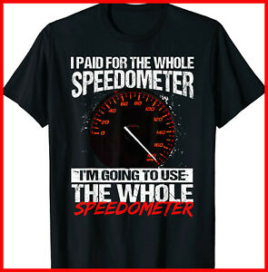 I paid for the whole speedometer im going to use the whole speedometer Shirt 6