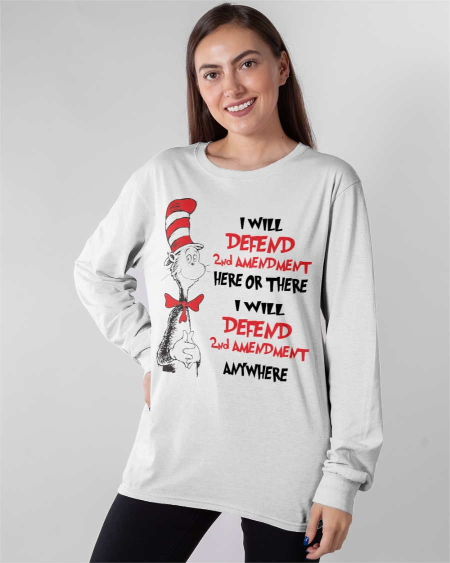 I Will Defend 2nd Amendment Here Of There Shirt 10