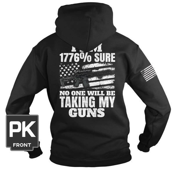 I am 1776 sure no one will be taking my guns Shirt 6