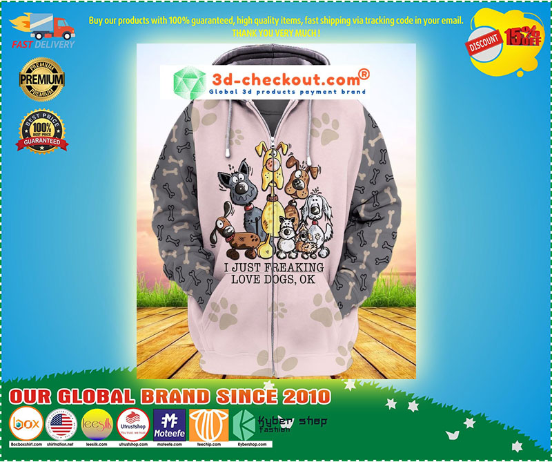 I just freaking love dogs ok 3D hoodie 9