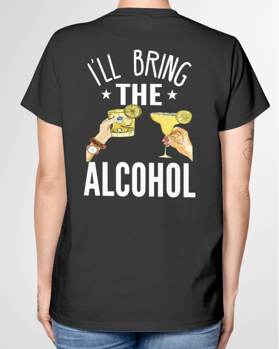 I'll Bring The Alcohol Shirt and Hoodie 10