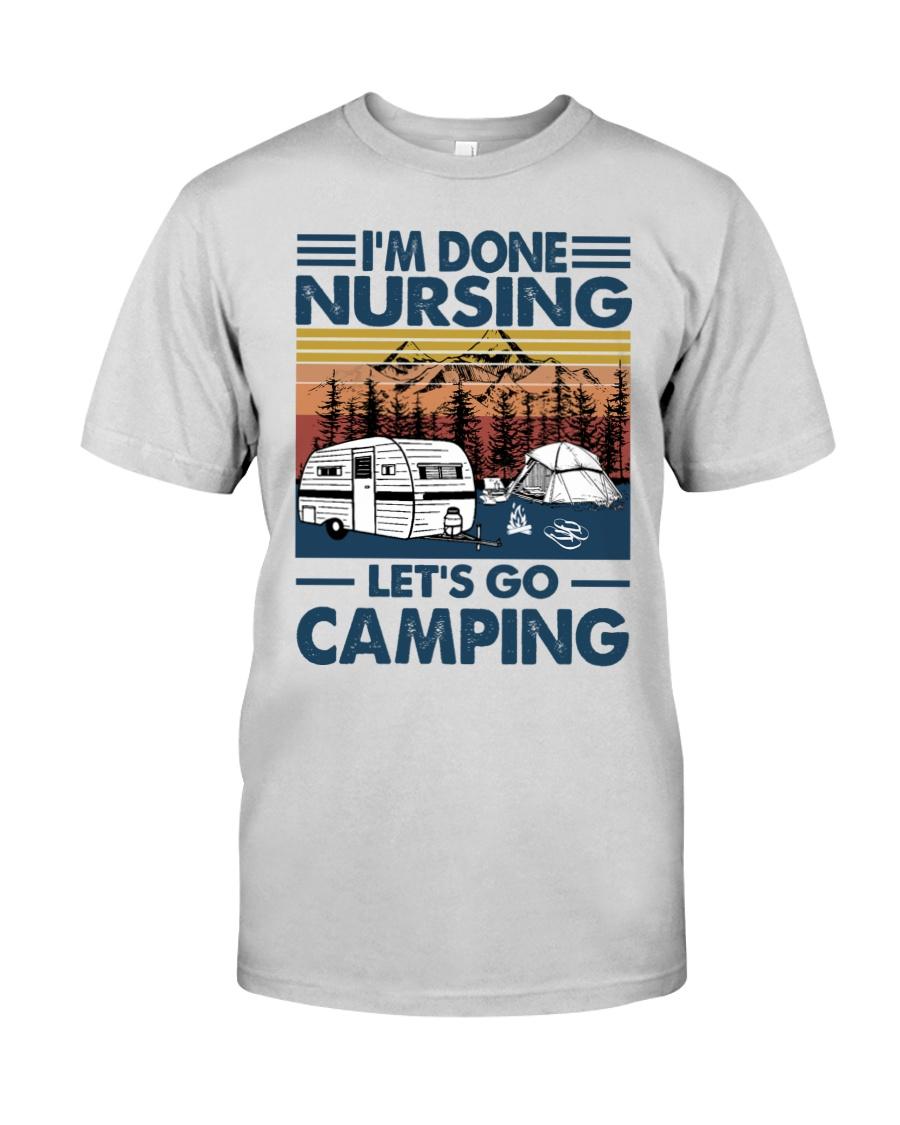 Im done nursing lets go camping Shirt 10