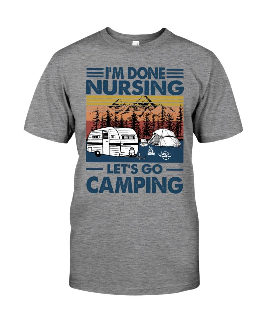 Im done nursing lets go camping Shirt 11