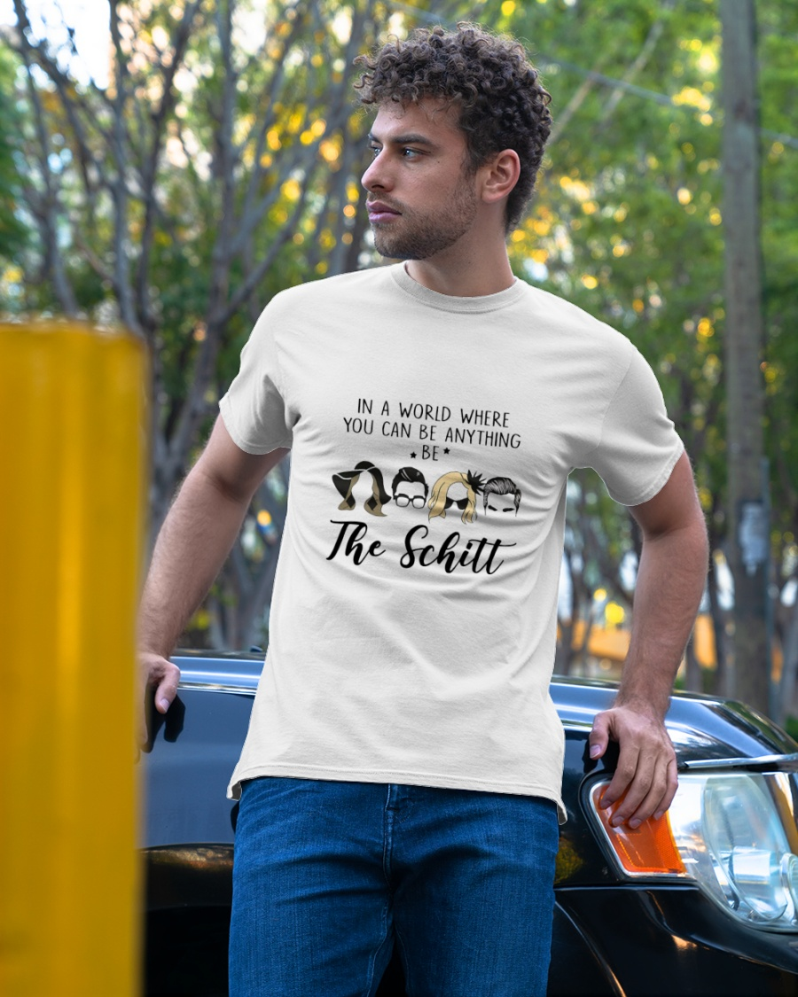 In a world where you can be anything be the shitt shirt 9